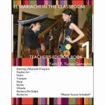 El Mariachi In The Classroom-Teacher's Ed.